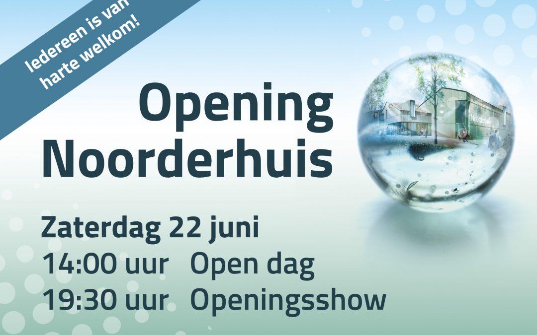 Opening Noorderhuis 22 juni